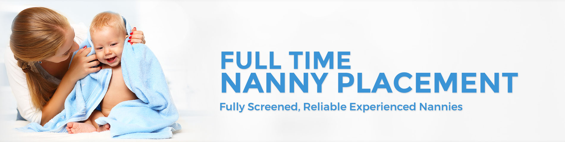 Full Time Nanny Placement
